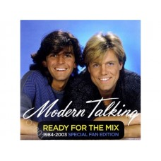 MODERN TALKING - READY FOR THE MIX 1984-2003 SPECIAL FAN EDITION